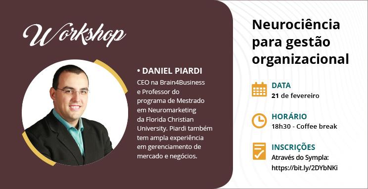 Workshop Neurociência para Gestão Organizacional - Daniel Piardi